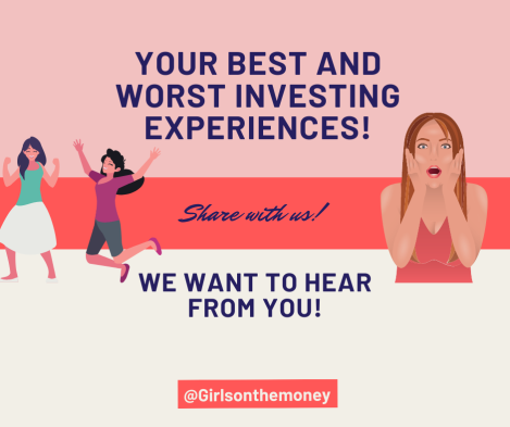 your best and worst investing experiences!